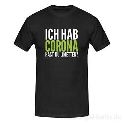 T-Shirt Hast Du Limetten? Corona Spruch Fun-Shirt Party 13 Farben Herren XS-5XL